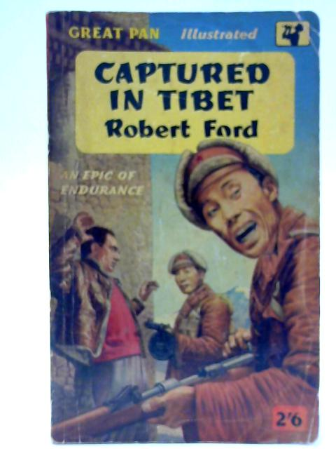 Captured in Tibet By Ford, Robert