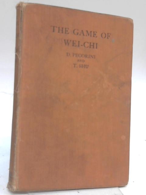 The Game of Wei-Chi By Daniele Pecorini