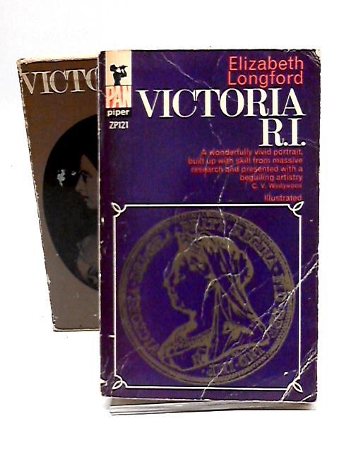 Victoria R. I. By Elizabeth Longford