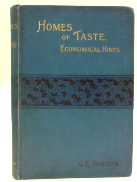 Homes of Taste By J. E. Panton