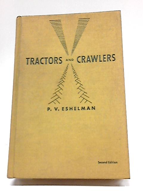 Tractors and Crawlers By Philip Eshelman