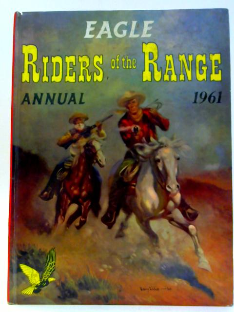 The Eagle: Riders of the Range By Charles Chilton