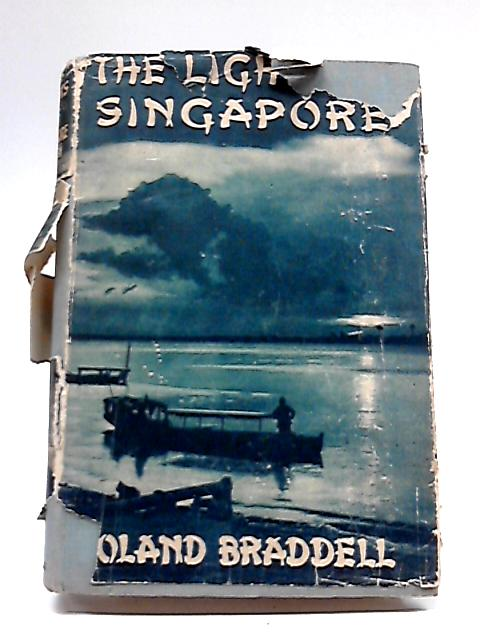 The Lights of Singapore By Roland Braddell