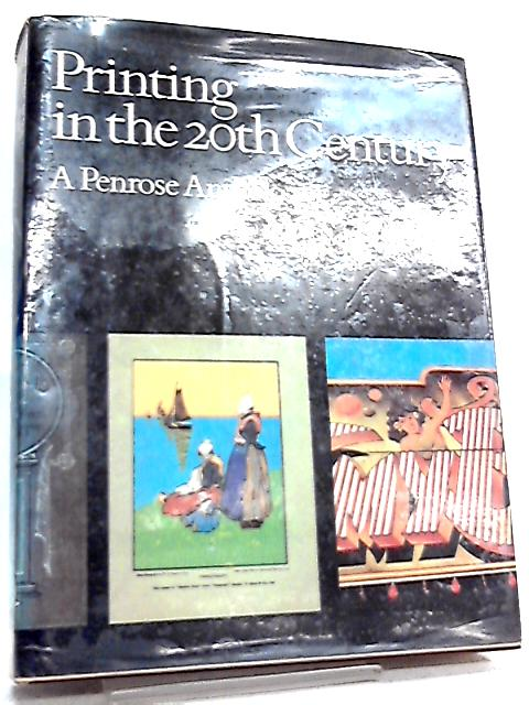 Printing in the 20th Century, A Penrose Anthology By James Moran