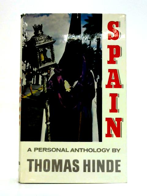 Spain By T. Hinde (ed)