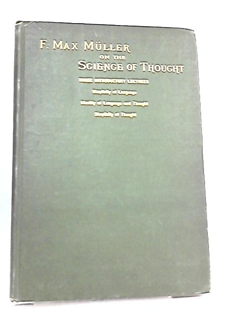 Three Introductory Lectures on the Science of Thought By F. Max Muller
