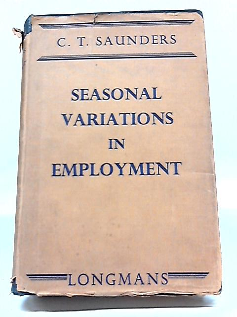 Seasonal Variations in Employment By Christopher Thomas Saunders