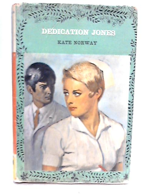 Dedication Jones By Kate Norway