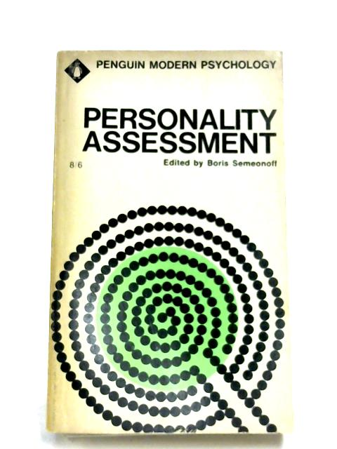 Personality Assessment By Boris Semeonoff (Editor)