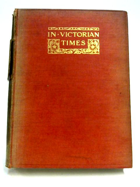 In Victorian Times By Edith L. Elias