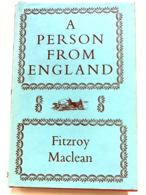 A Person From England By Fitzroy Maclean