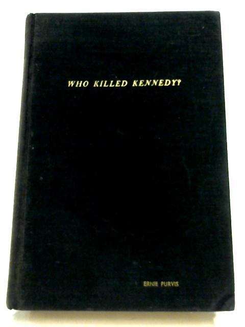 Who killed Kennedy? By Thomas G. Buchanan