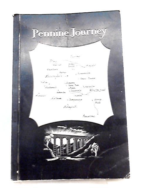 Pennine Journey By W. B. Stocks