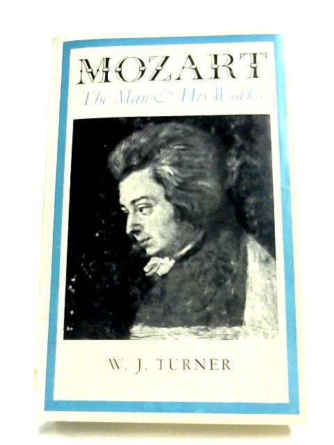 Mozart By W. J. Turner