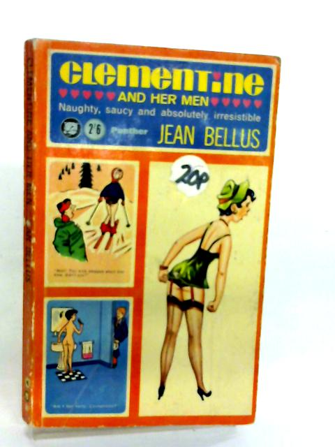 Clementine and her Men By Jean Bellus
