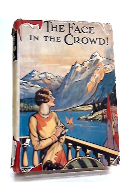 The Face in the Crowd by Grace Pettman