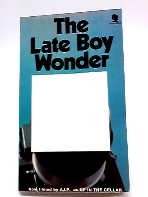 The Late Boy Wonder By Angus Hall