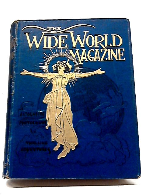 Wide World Magazine Vol. XIII April To September 1904 By Various