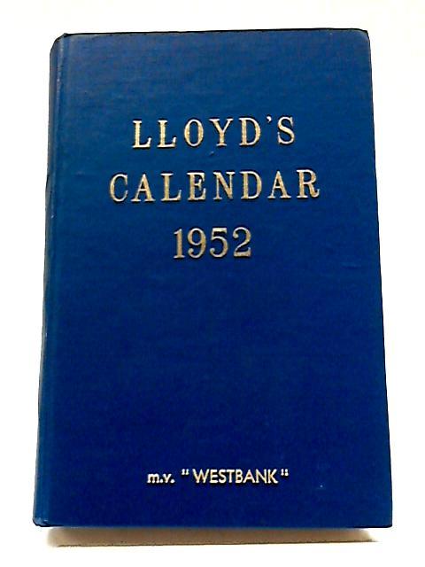 Lloyd's Calendar 1952 By Anon.