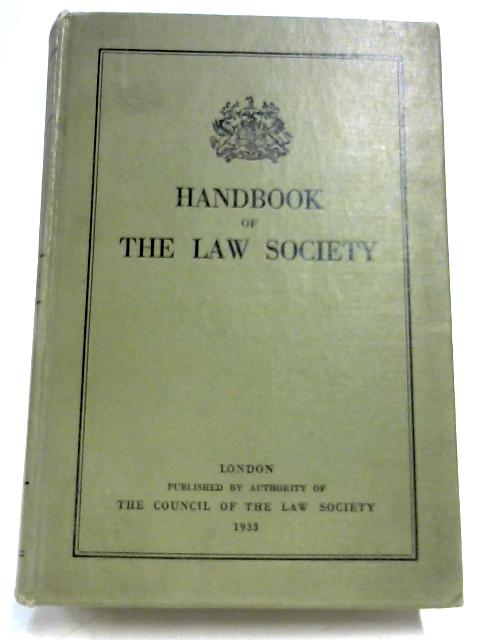 Handbook Of The Law Society By Anon