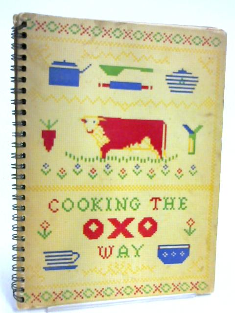 Cooking the OXO Way By Anon