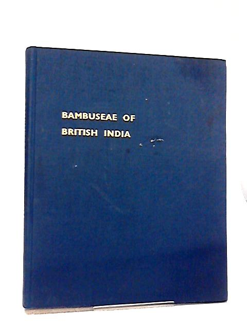 Annals of the Royal Botanic Garden, Calcutta, The Bambuseae of British India By J. S. Gamble