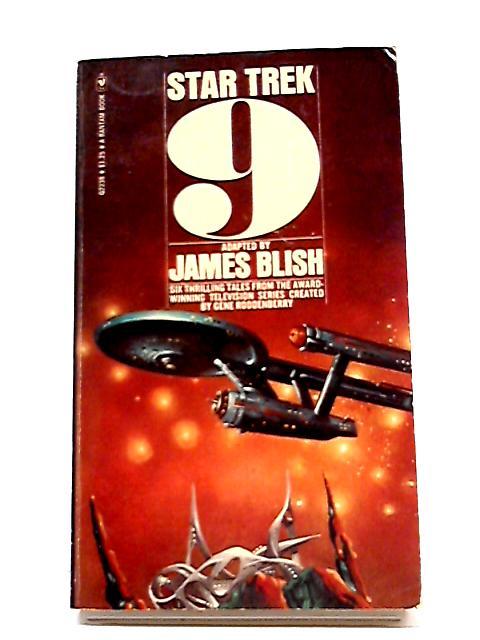 Star Trek 9 By James Blish