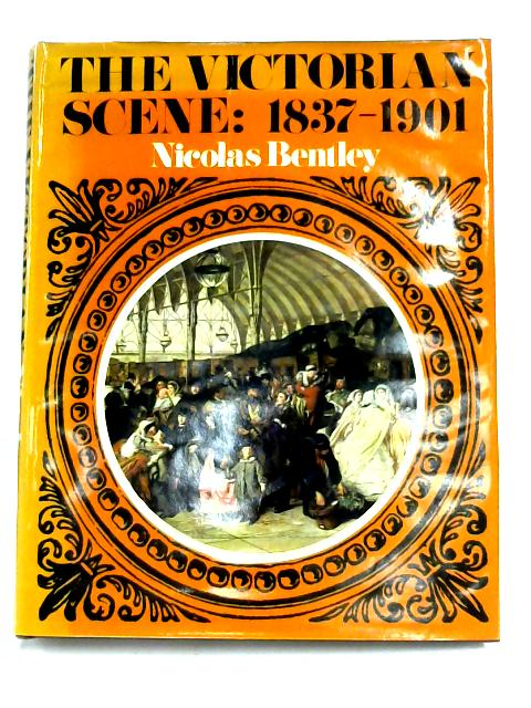 The Victorian Scene By Nicolas Bentley