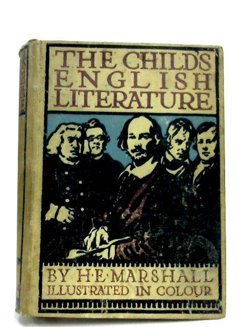 The Child's English Literature By H. E. Marshall
