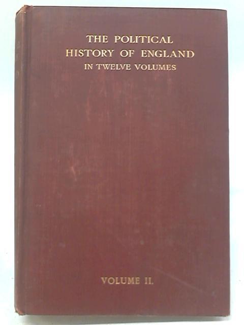 The Political History of England Volume II By George Burton Adams