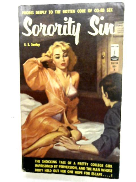 Sorority Sin By E. S. Seeley