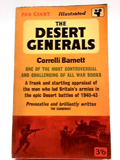 The Desert Generals by Correlli Barnett