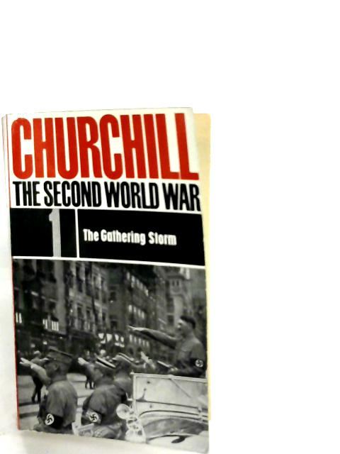 The Second World War Volume 1 - the Gathering Storm By Winston S Churchill