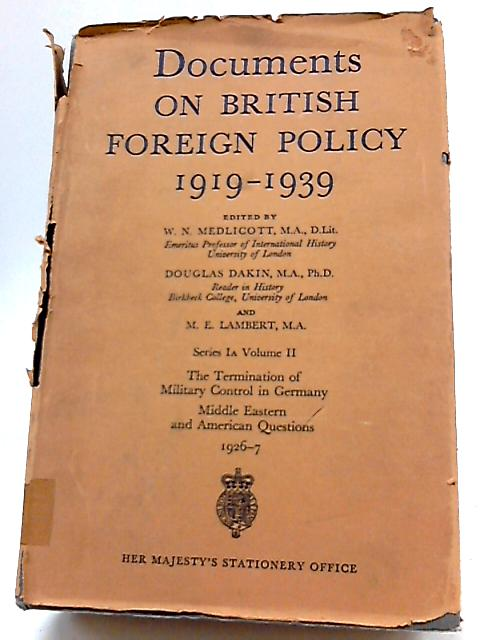 Documents On British Foreign Policy 1919-39, Series Ia, Volume II, 1926-27 By Various