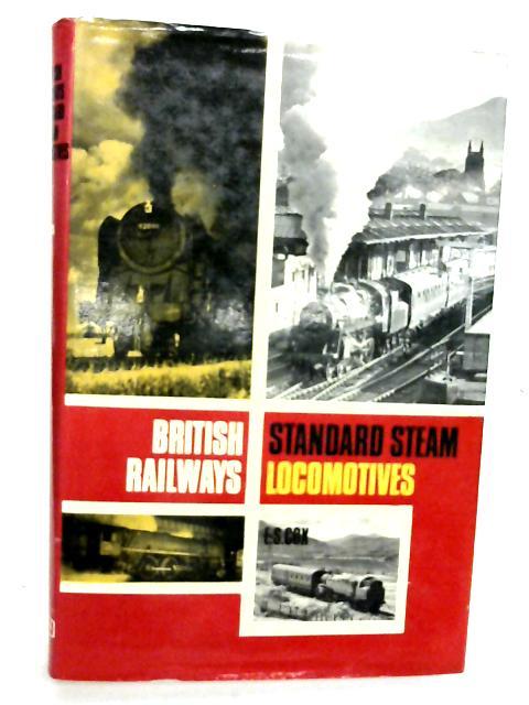 British Railways Standard Steam Locomotives By E S COX