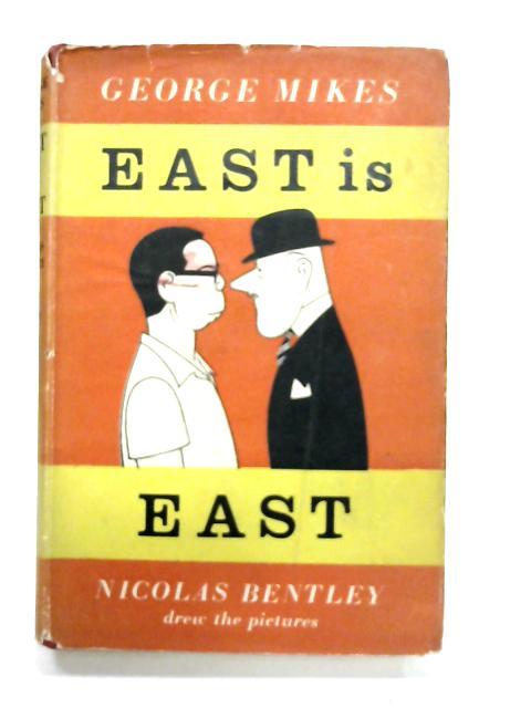 East Is East By Nicolas Bentley