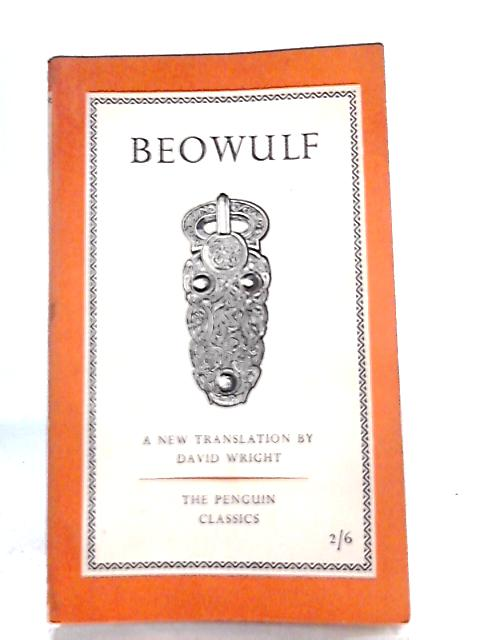 Beowulf, A Prose Translation By David Wright