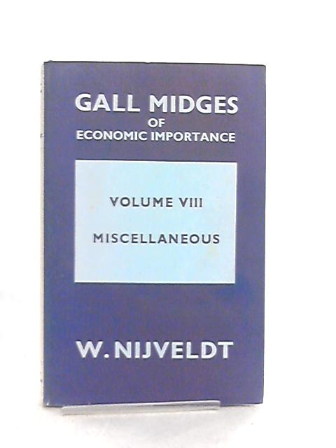 Gall Midges of Economic Importance Vol VIII Miscellaneous By Willem Nijveldt