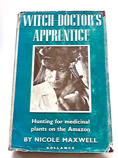 Witch Doctor's Apprentice By Nicole Maxwell