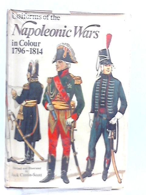 Uniforms of the Napoleonic Wars, 1796-1814 By Philip J. Haythornthwaite