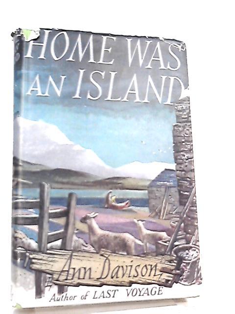 Home was an Island By Ann Davison