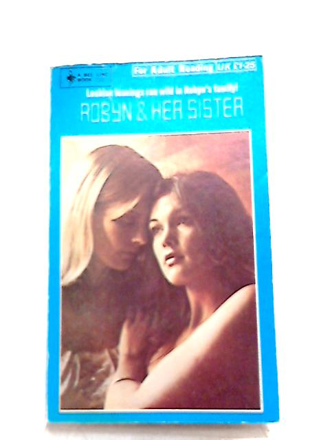 Robyn and Her Sister by Rex Weldon