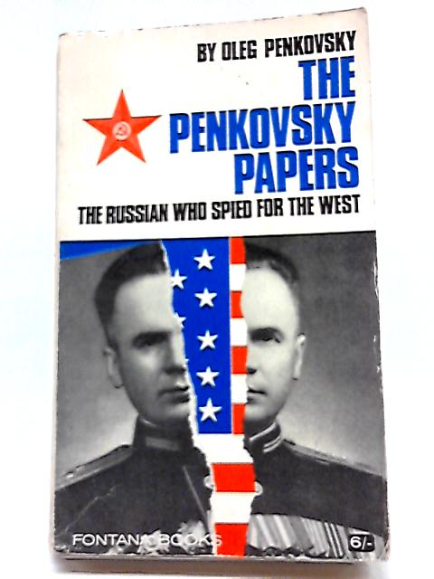 The Penkovsky Papers by Oleg Penkovsky