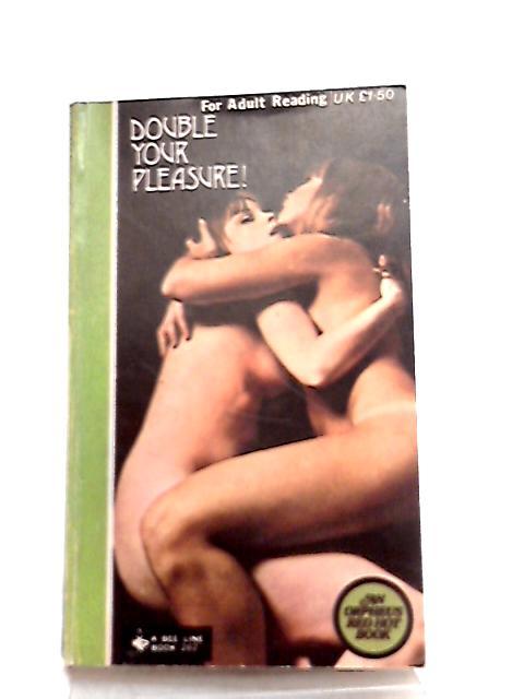 Double your Pleasure by Nanette