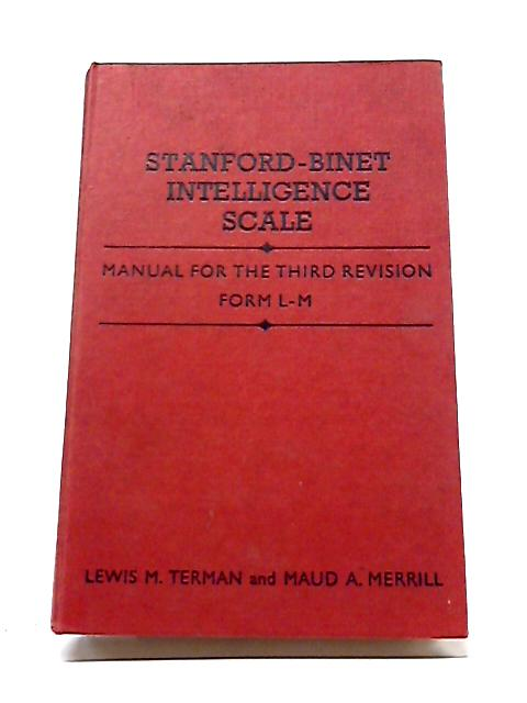 Stanford-Binet Intelligence Scale: Manual By Lewis M. Terman