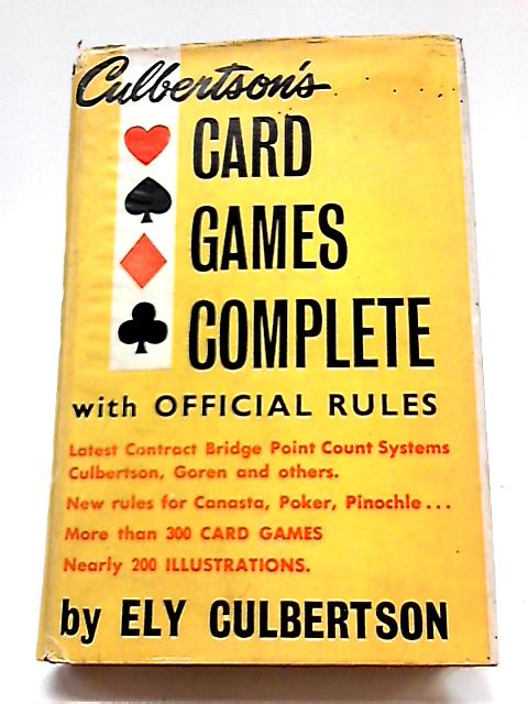 Culbertson's Card Games Complete By Ely Culbertson