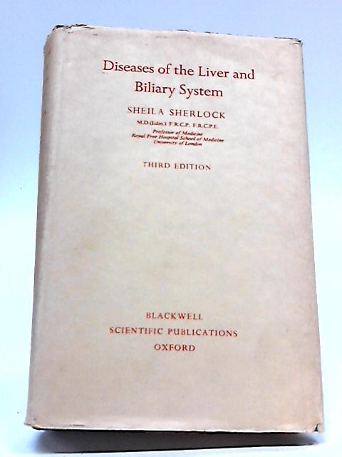 Diseases of the Liver and Biliary System By Sherlock, Sheila