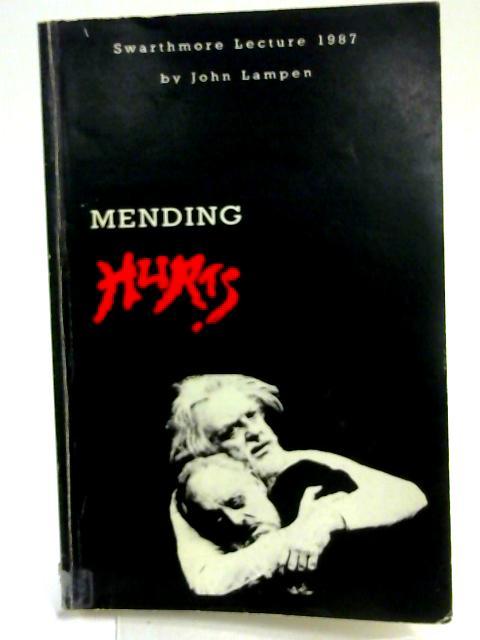 Mending Hurts By John Lampen