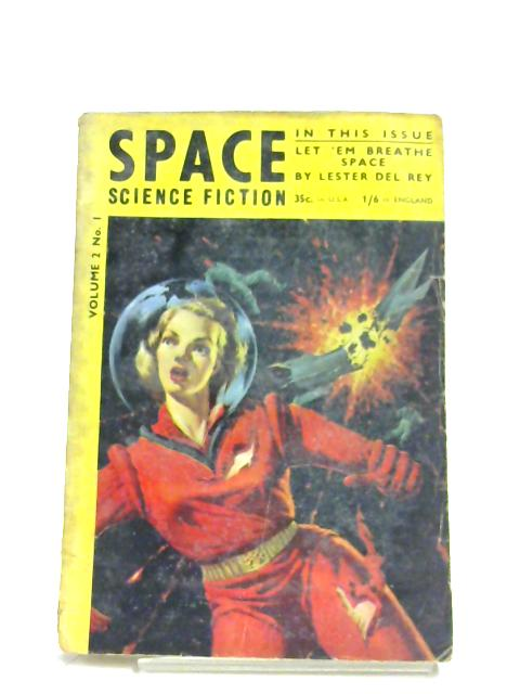 Space Science Fiction: Vol. 2, No. 1 By Various