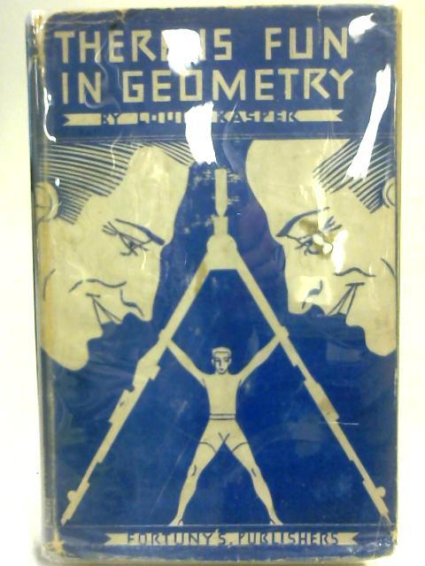 There Is Fun In Geometry By Louis Kasper